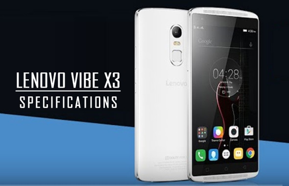 Lenovo Vibe X3 Specifications