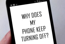 WHY DOES MY PHONE KEEP TURNING OFF
