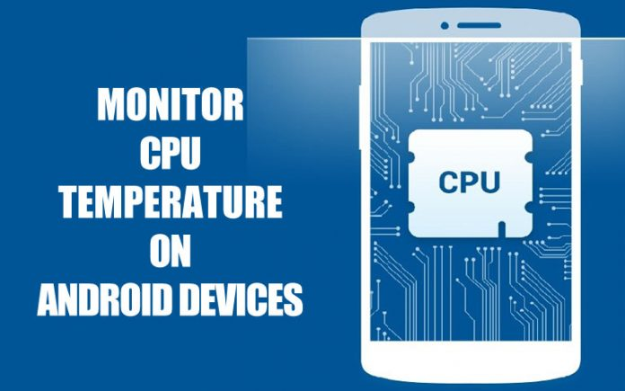 How to Monitor CPU Temperature of an Android Device
