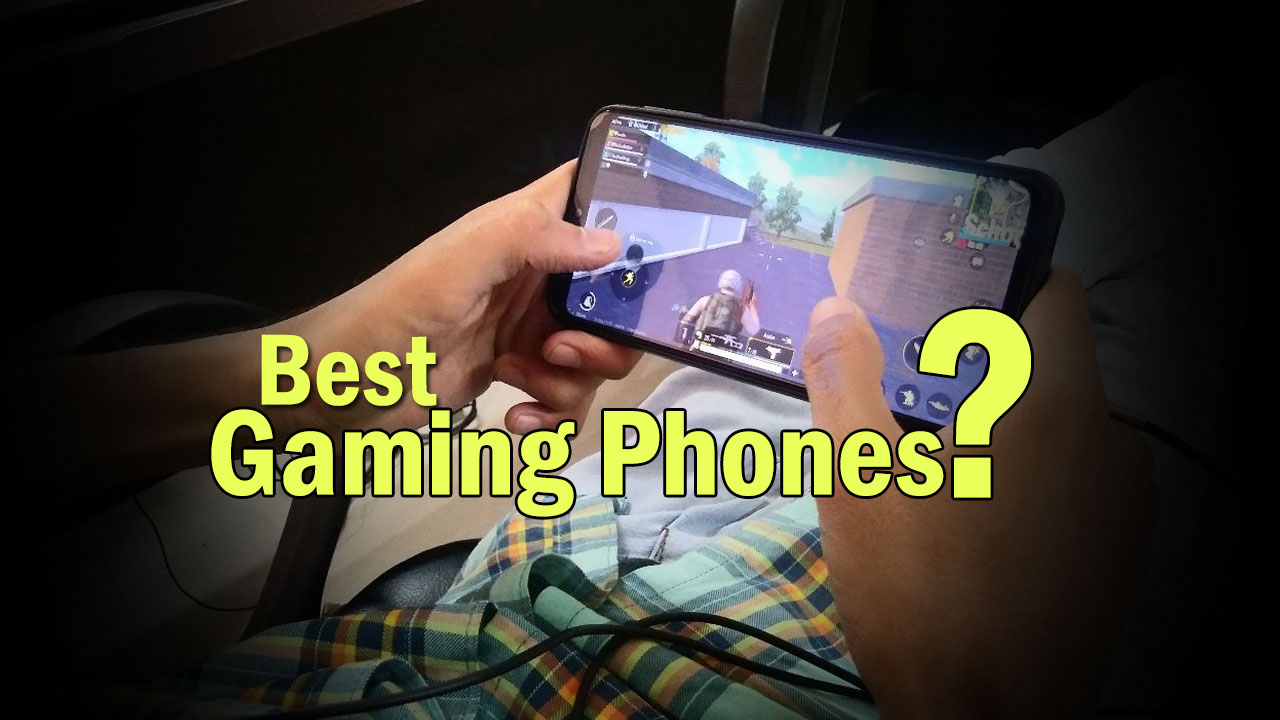Best Gaming Phones