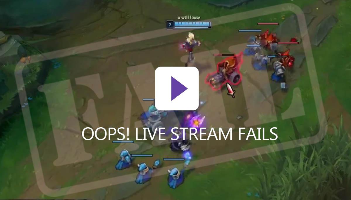 Livestreamfails